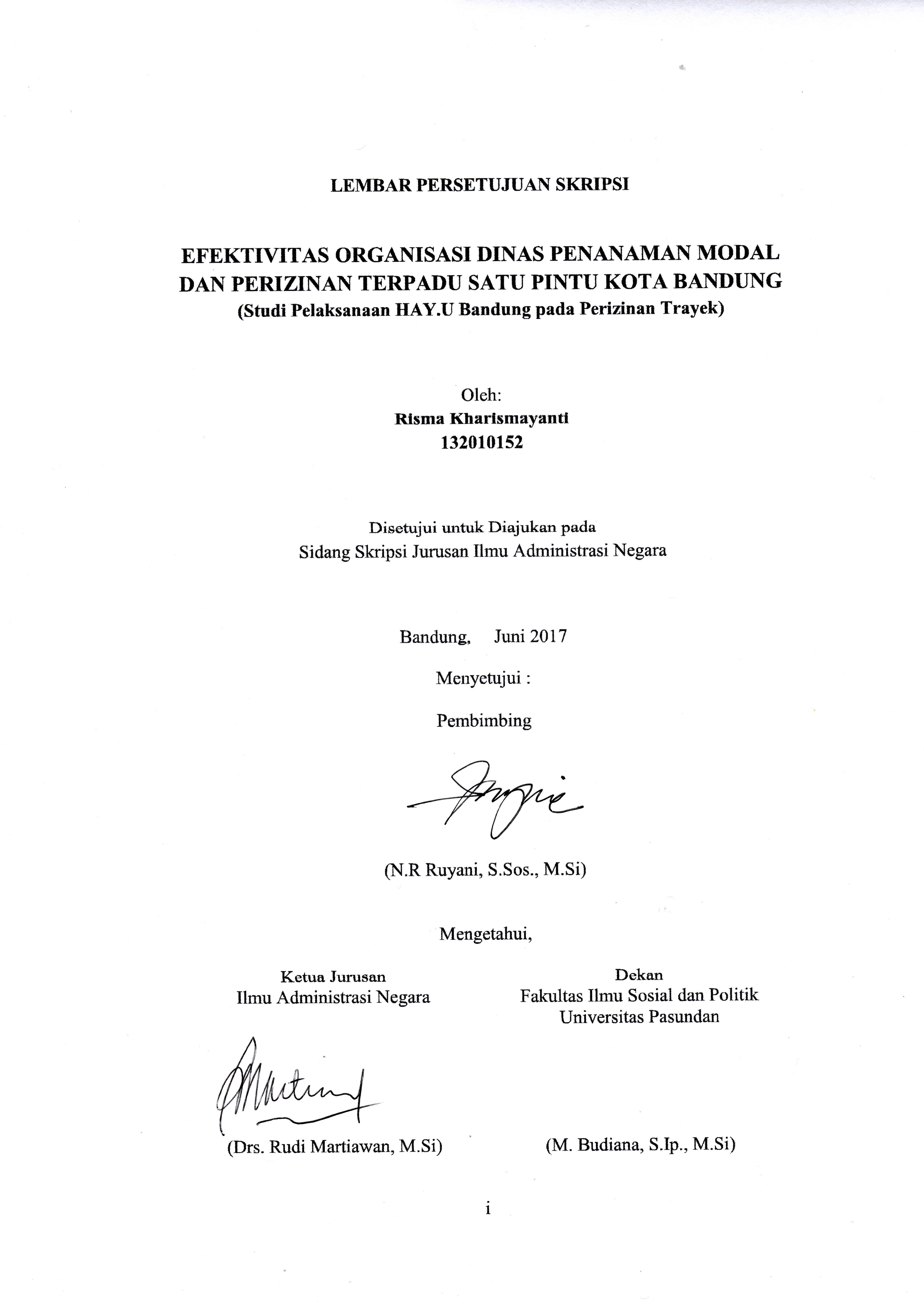 Efektivitas Organisasi Dinas Penanaman Modal Dan Perizinan Terpadu Satu Pintu Kota Bandung Studi Pelaksanaan Hay U Bandung Pada Perizinan Trayek Repo Unpas
