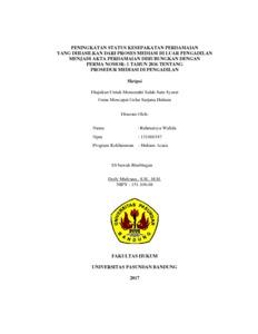 Peningkatan Status Kesepakatan Perdamaian Yang Dihasilkan Dari Proses Mediasi Di Luar Pengadilan Menjadi Akta Perdamaian Dihubungkan Dengan Perma Nomor 1 Tahun 2016 Tentang Prosedur Mediasi Di Pengadilan Repo Unpas