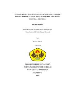 Pengaruh Gaya Kepemimpinan Dan Kompensasi Terhadap Kinerja Karyawan Divisi Operasional Di Pt Progressio Indonesia Pronesia Repo Unpas