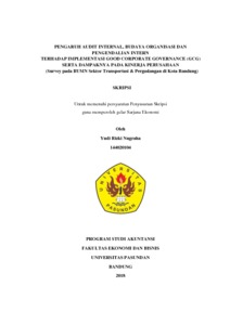 Pengaruh Audit Internal Budaya Organisasi Dan Pengendalian Intern Terhadap Implementasi Good Corporate Governance Gcg Serta Dampaknya Pada Kinerja Perusahaan Survey Pada Bumn Sektor Transportasi Pergudangan Di Kota Bandung Repo Unpas