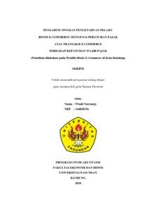 Pengaruh Tingkat Pengetahuan Pelaku Bisnis E Commerce Mengenai Peraturan Pajak Atas Transaksi E Commerce Terhadap Kepatuhan Wajib Pajak Penelitian Dilakukan Pada Pemilik Bisnis E Commerce Di Kota Bandung Repo Unpas