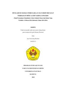 Pengaruh Ukuran Perusahaan Dan Debt Default Terhadap Opini Audit Going Concern Pada Perusahaan Manufaktur Sektor Industri Dasar Dan Kimia Yang Terdaftar Di Bursa Efek Indonesia Tahun 2014 2016 Repo Unpas