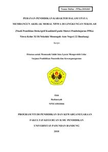 Peranan Pendidikan Karakter Dalam Upaya Membangun Akhlak Moral Siswa Di Lingkungan Sekolah Studi Penelitian Deskriptif Kualitatif Pada Materi Pembelajaran Ppkn Siswa Kelas Xi Di Sekolah Menengah Atas Negeri 22 Bandung Repo Unpas