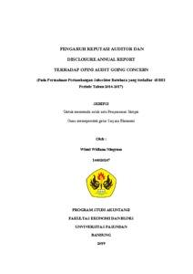 Pengaruh Reputasi Auditor Dan Disclosure Annual Report Terhadap Opini Audit Going Concern Pada Perusahaan Pertambangan Subsektor Batubara Yang Terdaftar Di Bei Periode Tahun 2014 2017 Repo Unpas