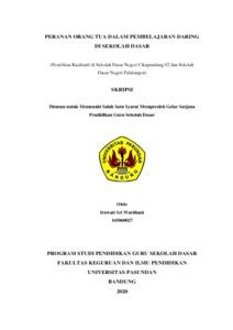 Peranan Orang Tua Dalam Pembelajaran Daring Di Sekolah Dasar Penelitian Kualitatif Di Sekolah Dasar Negeri Cikapundung 02 Dan Sekolah Dasar Negeri Palalangon Repo Unpas