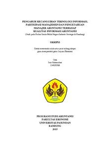 Pengaruh Kecanggihan Teknologi Informasi Partisipasi Manajemen Dan Pengetahuan Manajer Akuntansi Terhadap Kualitas Informasi Akuntansi Studi Pada Badan Usaha Milik Negara Industri Strategis Di Bandung Repo Unpas