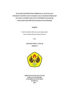 Pengaruh Kompetensi Sumber Daya Manusia Dan Penerapan Sistem Akuntansi Keuangan Daerah Terhadap Kualitas Laporan Keuangan Pemerintah Daerah Studi Empiris Pada Dpkad Dan Inspektorat Kota Bandung Repo Unpas
